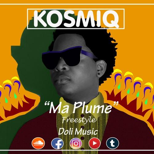 Ma plume - Freestyle n°1 (Prod Style Free / Kosmiq Edit)