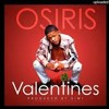 Yk Osiris - Valentines (Lyrics)