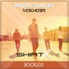 Imagine Dragons - Radioactive (ShirtX Bootleg)