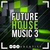 Future House Music 3 Samplepack [#1 Beatport Top 10 Best Selling]