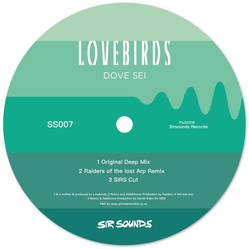 Lovebirds - Dove Sei - Original Mellow Version