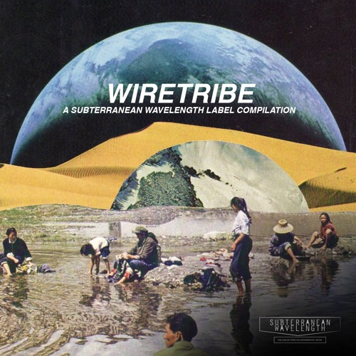 Wiretribe: A SubWav label compilation