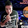 DjKarlos Guerrero Session Marzo 2k18 Vol. 3 Circuit Music