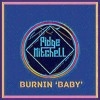 Pidge Mitchell - Burnin 'Baby' (Free DL)