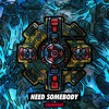 Download Crankdat - Need Somebody ⚙ Mp3