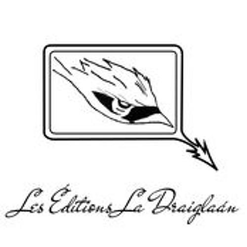 Les Éditions La Draiglaan, avec Sonia Nolet, Éditrice.