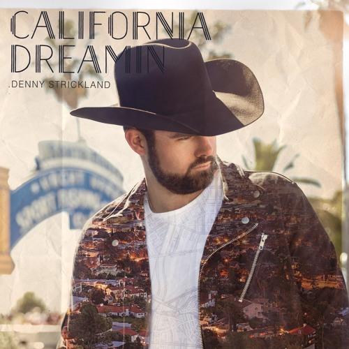 Denny Strickland - California Dreamin - 01 - California Dreamin