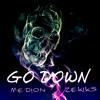 Go Down [ Ze Kiks & Medion ]