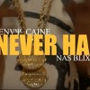 Never Had (ft. Envy Caine & Produced by @NewYungCityProd)