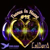 TRANCE IN HEART #95-CalDerA  (BIRY  DJ)