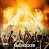 MAD PARTY #2