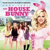 Download The House Bunny - I Know What Boys Like Mp3
