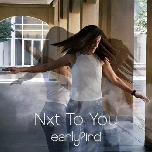Nxt To You