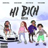 Bhad Bhabie - Hi Bich Remix