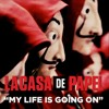 La Casa de Papel | My Life Is Going On - Cecilia Krull & Brian Solis (JUNCE Mash)