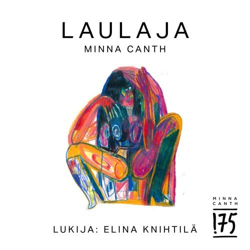 Minna Canth: Laulaja (Lukija: Elina Knihtilä)