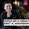 Surat Al Munafiquun -Istihsan Arif Al Fudhaily Juz 28 mp3