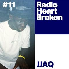 Radio Heart Broken - Episode 11 - JJΔQ / JJAQ