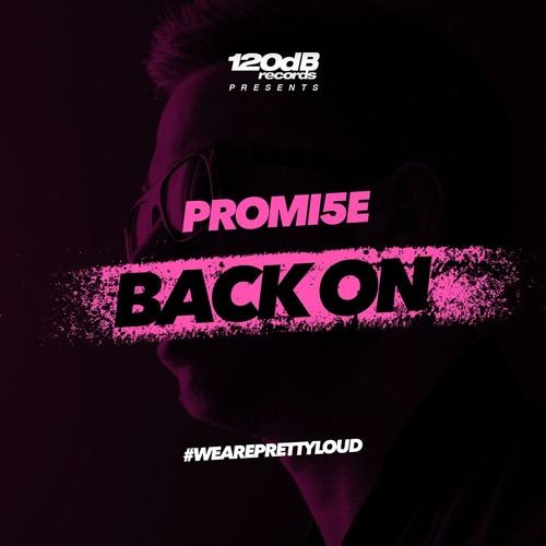 Promi5e - Back On (Preview)