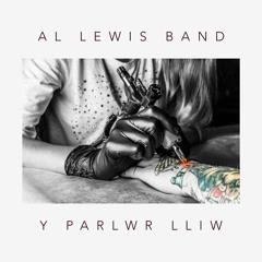 Al Lewis Band - Y Parlwr Lliw