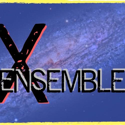 X Ensemble