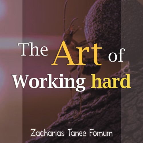 ZTF Audiobook 03: The Art of Working Hard (Zacharias T. Fomum)