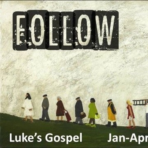 180218 Luke 10v25 - 37 Followers Of Jesus Love Like Him
