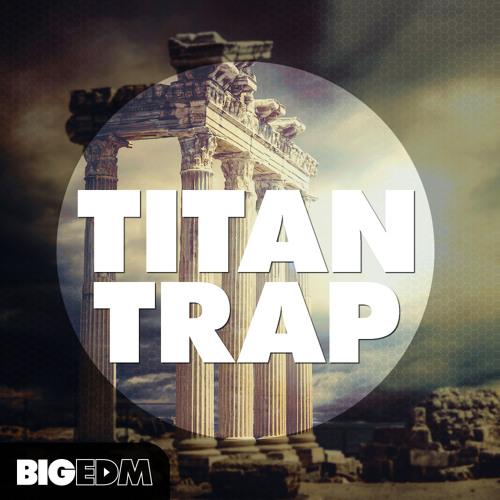 Titan Trap | Sample Pack (Snares, 808 Kicks, Serum Presets