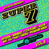 Jayceeoh & heRobust & 12th Planet + More - Super 7 Vol 9 2018-03-07 Artwork