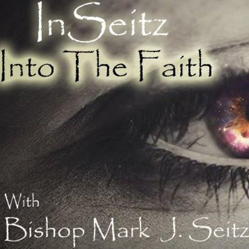 InSeitz into The Faith 0228