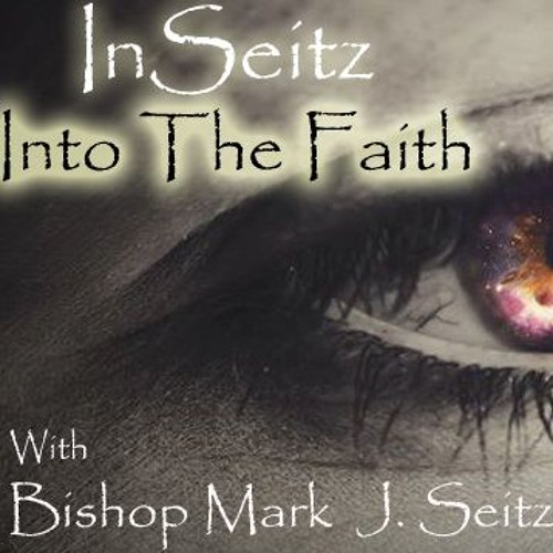 Inseitz into The Faith  0221