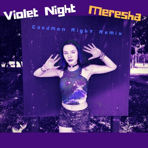 Meresha - Violet Night (Caedmon Rigby Remix)