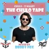 The Chulo Tape (Mixed by Brody Fox)