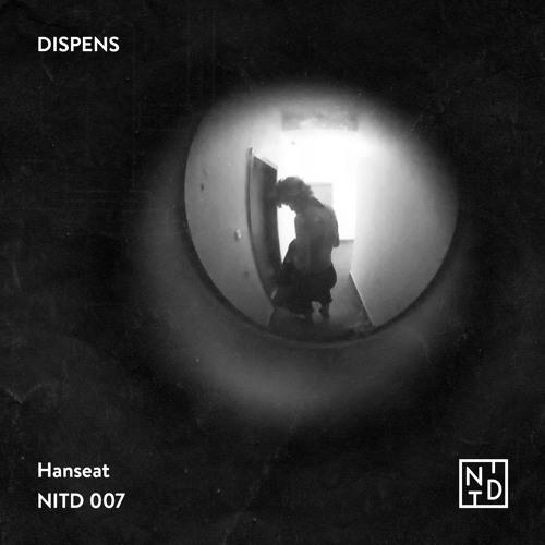 "DISPENS – ""Hanseat"" [NITD 007]"
