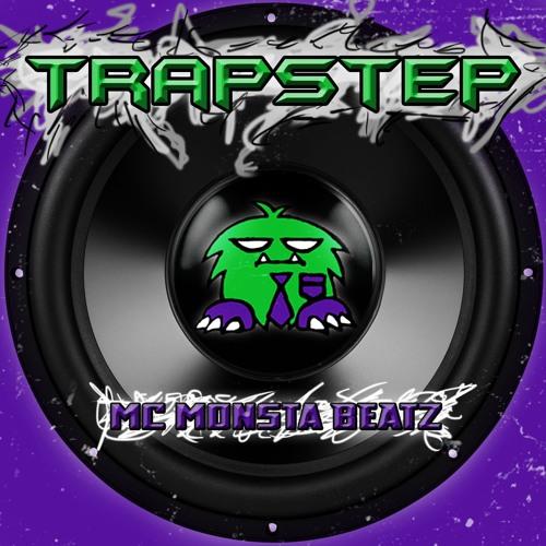 TRAPSTEP - MC MONsta BEATZ