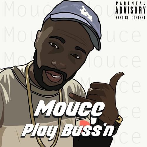 Mouce - Play Buss'n