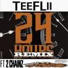 Tee FLii - 24 Hours Remix feat 2 Chainz (prod by Rod Roc)