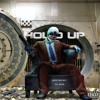 Hold Up Mixtape [Hosted by DJ AUX]