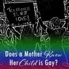 Does A Mother Know Her Child Is Gay?