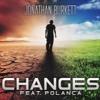 Changes Feat. Polancapop By Jonathan Burkett
