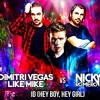 Hey Boy Hey Girl Vs ID - Dimitri Vegas & Like Mike & Nicky Romero