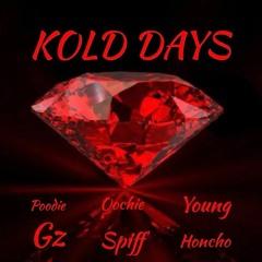 Kold Days - Poodie Gz x Oochie Spiff x Young Honcho