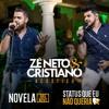 Zé Neto e Cristiano – Status Que Eu Não Queria