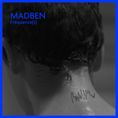 Madben - Fréquence(s) LP - Snippets