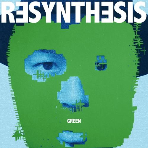 grooveman Spot/Resynthesis(Green) teaser