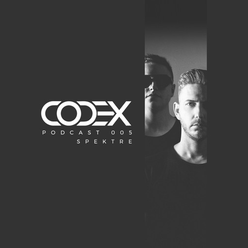 Codex Podcast 005 with Spektre [PKHS, Tilburg, Netherlands]