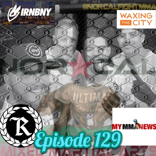"Episode 129: @norcalfightmma Podcast Featuring Max ""Pain"" Griffin (@maxPAINmma)"