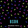 Bsdk (Dance it up)