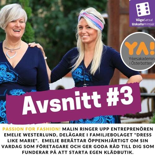#3 Passion for fashion! Intervju med Emelie Westerlund, Dress Like Marie