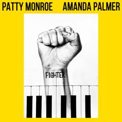 Patty Monroe (feat. Amanda Palmer) - Fighter